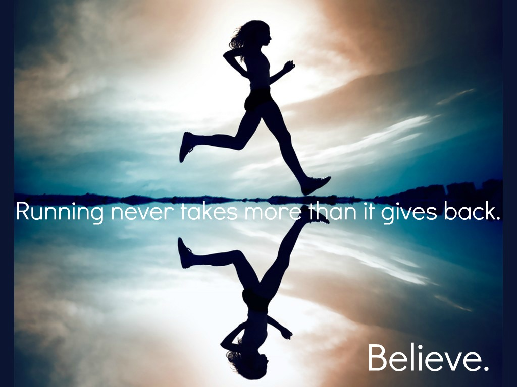 running never takes more than it gives back quote